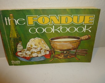 Vintage Fondue Cookbook