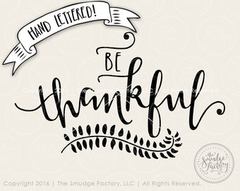 Be Thankful SVG Fall Leaves Cutting File, Silhouette SVG Cricut Download, Autumn SVG, Autumn Decal, Thanksgiving Graphic Overlay, Fall Decor