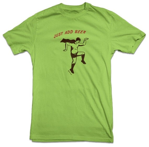 Funny beer drinking t shirt just add beer for Hulk fishing shirts