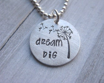 Dream Big Necklace Dandelion Sterling Silver Hand Stamped Best Friend Tween Necklace Girls Necklace Teen Gift Inspirational Jewelry Lucky
