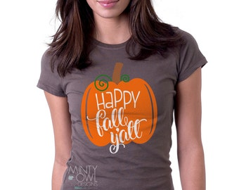 SVG Cut File - Happy Fall Y'all - Pumpkin - Autumn - DIY Tshirt - Thanksgiving - Holiday - Vinyl - Cutting Files - Cricut - Silhoutte