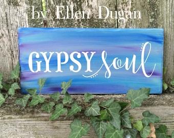 Gypsy Soul Sign
