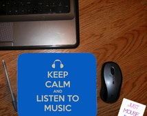 Keep Calm and Listen To Music Mouse Pad - Personalized Mouse Pad - Change Colors If You Want At No Extra Charge Design #MP154