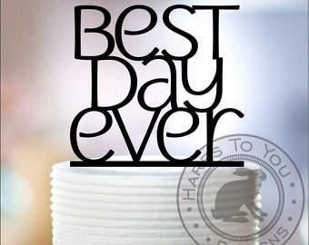 Best Day Ever Wedding Cake Topper 12-223