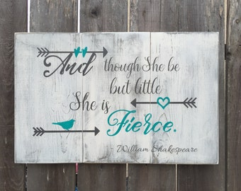 She Is Fierce Wood Sign