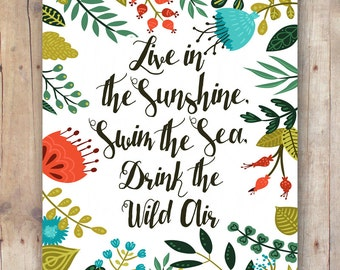 printable women gift - live in the sunshine swim the sea drink the wild air quote - Ralph Waldo Emerson - inspirational wall art quote