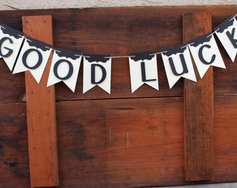 Ready To Ship|| Black and ivory Good Luck Party decor Banner *Ready-to-ship* Bunting Garland, Free Shipping