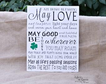 Irish Sign, Love of the Irish, Irish Blessing May love and laughter light your days, Friendship Gift, Irish Gift
