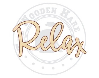 Relax - Relax Sign - Relax Wood Sign - Relax Decor - 160209