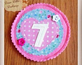 Pink Birthday Age Badge, Rosette, Felt Badge, Personalised