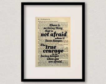 """Wizard Of Oz - Book Quote Print - Inspirational Quote - Birthday Gift - """"There is no living thing that is not afraid"""""""