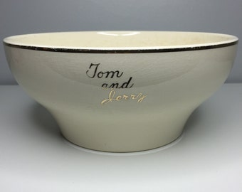 vintage Tom and Jerry eggnog/punch bowl with 22 carat gold trim and writing