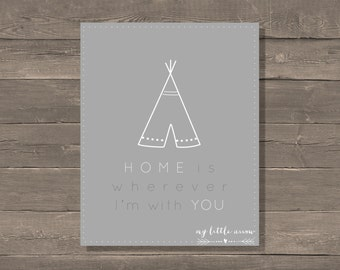 Home Is Wherever I'm With You Print, Teepee, Nursery Art, Baby Boy, Cowboys and Indians, Tribal