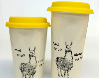 Road trip? Alpaca my bags! Llama Pun ceramic travel mug