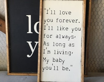 I'll love you forever, handmade sign, wooden sign, quote sign, nursery sign