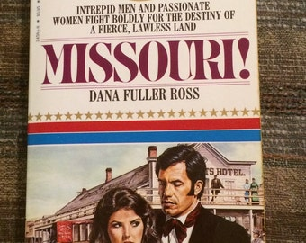 MISSOURI!, Paperback Book, Fiction, 1985, by Dana Fuller Ross, Wagons West Series