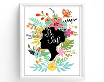 Printable Quotes, Wall Art Prints, Printable Art, Wall Art, Instant Download Print, Be Still, Cameo ,