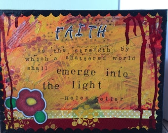 9x12 Mixed Media - Helen Keller Quote on Faith
