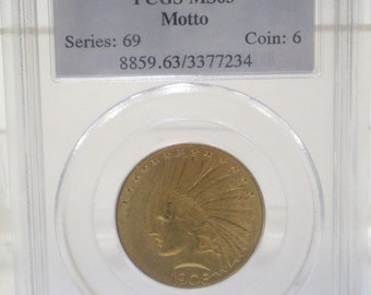 1908 10 Dollar Indian Gold Coin ~ With Motto