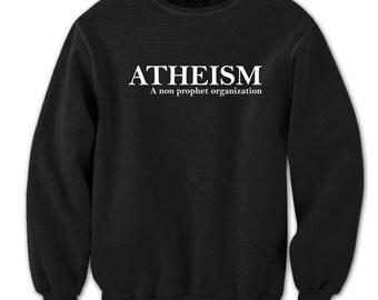 Atheism Funny Humor Pride Atheist Crewneck Sweatshirt DT1237