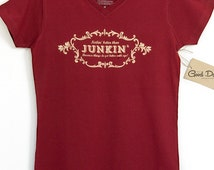 Junkin' T-Shirt - Because things do get better with age! by Good Dae