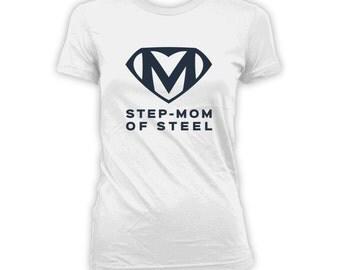 Step-Mom Of Steel Shirt - Superhero Shirt, Step-Mothers Day Shirt, Mothers Day Gift, Superhero Shirt, Super Step-Mom Shirt, Gift Idea CT-264