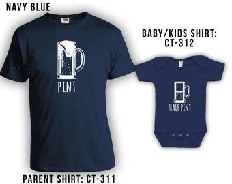 Pint and Half Pint Matching Fathers Day Set - Dad Shirt, Baby Shirt, Gifts for Him Gifts for Dad from Daughter or Son, Bodysuit CT-311 - 312