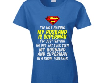 Husband Is Superman T Shirt funny superman t shirt ladies superhero tee gift for her funny husband t shirt