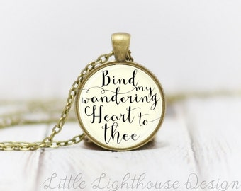 Medium Bind My Wandering Heart Necklace Scripture Pendant Christian Jewelry Inspirational Gift Hymn Necklace