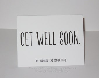 Funny Get Well Soon Card - Get Well Soon card - Feel Better Card - Funny Thinking of you Card