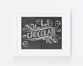 Kitchen Wall Decor - Hot Chocolate Sign - Kitchen Decor - Hot Cocoa Sign Kitchen Chalkboard Art - Kitchen Wall Art - Kitchen Poster