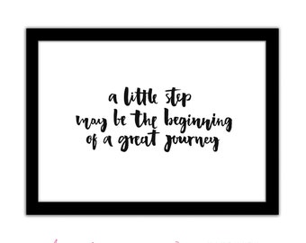 A Little Step May Be The Beginning Of A Great Journey - Motivational / Inspirational - Typography Framed Quote A4 Print - Black and White