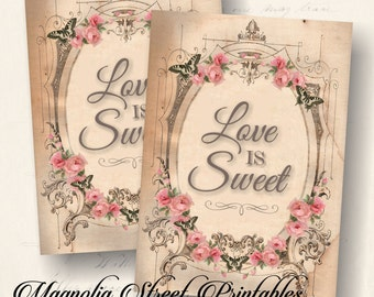 Love Is Sweet Sign, Printable Love Is Sweet 4 x 6 and 5 x 7 Sign, Love Is Sweet Wedding Sign, Bridal Party Sign, Candy Buffet Sign