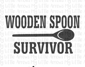 Wooden spoon survivor SVG, DXF, EPS, png Files for Cutting Machines Cameo or Cricut // cute svg - nostalgic svg  - wooden spoon svg