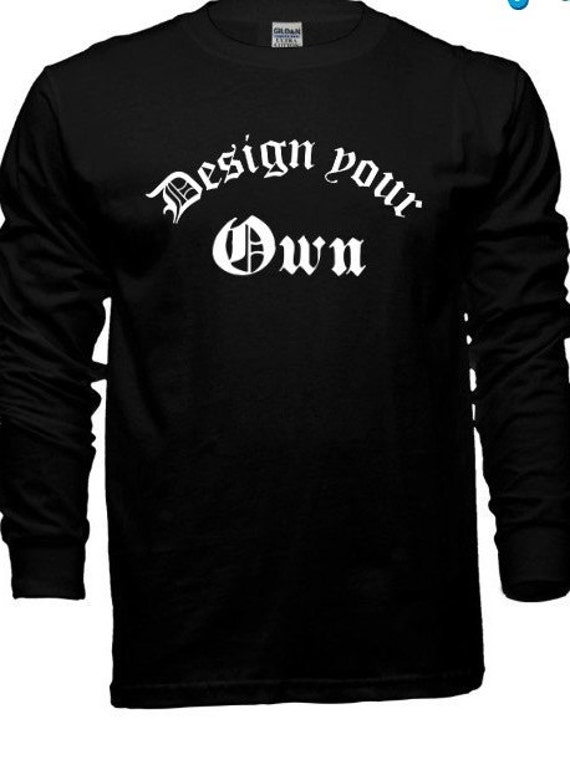 Items Similar To Long Sleeve T Shirts Customize Your Own
