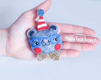 Bear felt brooch with a party hat and bow tie, party animal