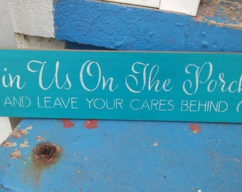 Join us on the porch, stenciled wood sign, home decor