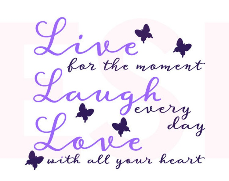 Live Laugh Love Quote Svg SVG DXF EPS Vinyl By