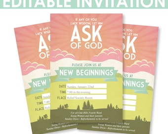 "2017 LDS Mutual Theme -Young Women New Beginnings DIY Invitation - Editable - ""Ask of God"" - Printable - MB"