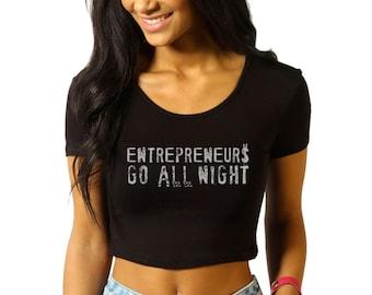 Crop Top - Entrepreneurs Go All- black crop - gift