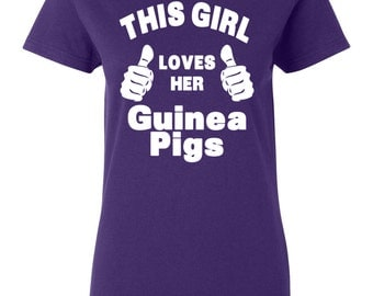 This Girl Loves Her Guinea Pigs Womens T-shirt