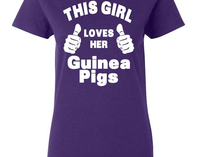 This Girl Loves Her Guinea Pigs Womens T-shirt