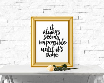 Motivational Print, It Always Seems Impossible, Typography Poster, Scandinavian Print, Wall Decor, Word Art, Watercolor, Wall Art
