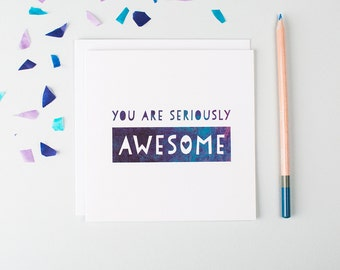 Thank You Card - You Are Seriously Awesome - Proud Of You Card - Well Done Card - College Graduation - Exam Success - Funny Thank You Card
