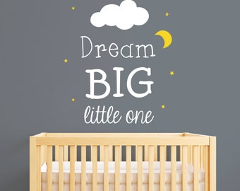 Dream Big Little One Wall Decal - Baby Nursery Wall Decal - Saying Vinyl Wall Decal
