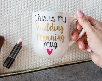Engagement Mug | This Is My Wedding Planning Coffee Mug | Personalized | Gift for her