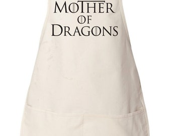 Mother of Dragons Apron, Mother of Dragons Gift, Mother of Dragons Shirt, Game of Thrones Gift, Khaleesi Gift, Game of Thrones Apron