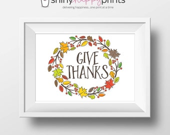 Give Thanks Print, DIY Thanksgiving Art, Thanksgiving Decor and Sign, Fall Holiday Wreath, Shiny Happy Prints