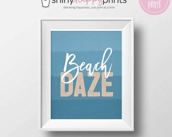 Beach Daze Digital Wall Art - Instant Download Summer Days Decor - Beach Themed Printable Gift - Ombre Ocean Blues - Beach House Decor