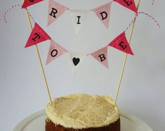 Pink Bride To Be Fabric Cake Topper Bunting Banner for that extra special Hen Do.
